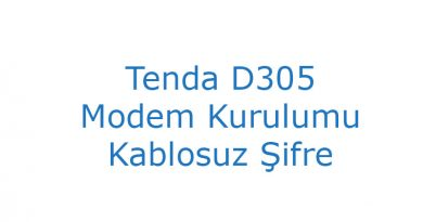 Tenda D305 Modem Kurulumu Kablosuz Şifre
