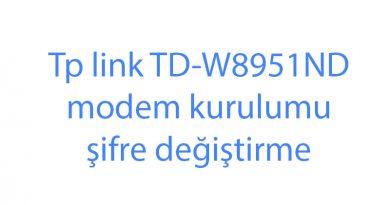 Tp link TD-W8951ND modem kurulumu şifre değiştirme