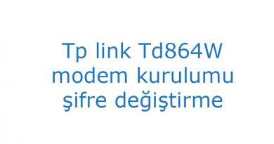 Tp link Td864W modem kurulumu şifre değiştirme