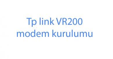 Tp link VR200 modem kurulumu şifre değiştirme