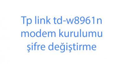 Tp link td-w8961n modem kurulumu şifre değiştirme