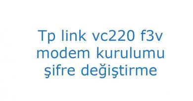 Tp link vc220 f3v modem kurulumu şifre değiştirme