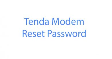 Tenda Modem Reset şifre password