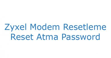 Zyxel Modem Resetleme Reset Atma Password