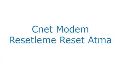 Cnet Modem Resetleme Reset Atma