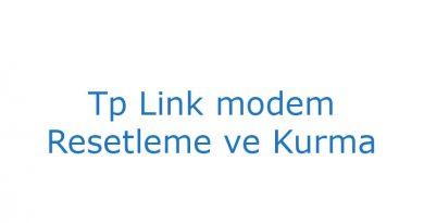 Tp Link modem Resetleme ve Kurma