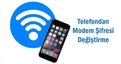 Telefondan Modem Şifresi Değiştirme 2020