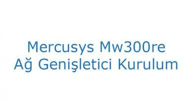 Mercusys Mw300re Ağ Genişletici Kurulum