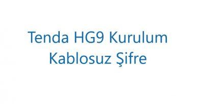 Tenda HG9 Kurulum Kablosuz Şifre