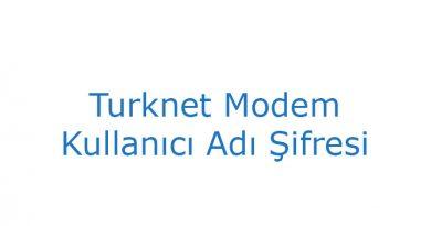 Turknet Modem Kullanıcı Adı Şifresi