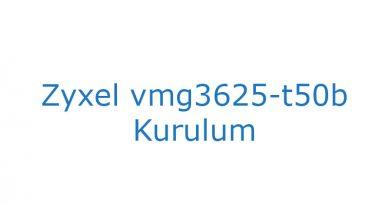 Zyxel vmg3625-t50b Kurulum